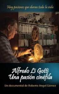 Alfredo Li Gotti, Una pasión cinéfila: De esencia cinéfila 2