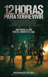 12 horas para sobrevivir: Calles sin ley, cine sin ideas 2