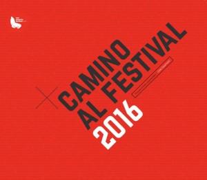En Agosto continúa Camino al Festival 2016 1