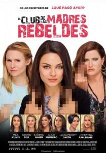 El club de las madres rebeldes: Ni tan rebeldes, pero muy madres 4