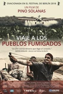 Viaje a los pueblos fumigados: Envenenados de ambición. 3