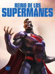 Llegan a Cinemark- Hoyts La Muerte de Superman y Reino de los Supermanes 1