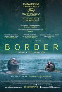 Border, sentí algo hermoso: Demasiado monstruo humano 3