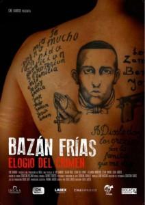 Bazán Frías, elogio del crimen: Rebelde y popular 2
