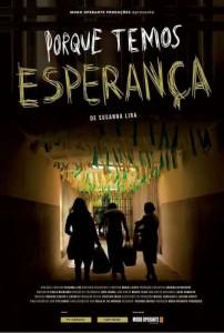Festival Cine en Grande: Porque Temos Esperança 2