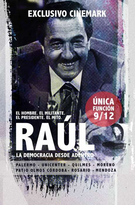 Raúl, una película sobre Raúl Alfonsín: El guardián de la ética 1